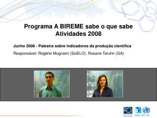 Junho 2008 - Palestra sobre indicadores da produção científica