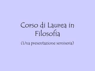 Corso di Laurea in Filosofia
