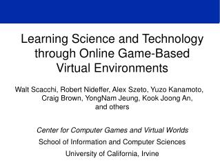 Learning Science and Technology through Online Game-Based  Virtual Environments