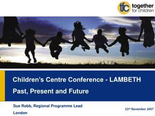 Children Centre Programme