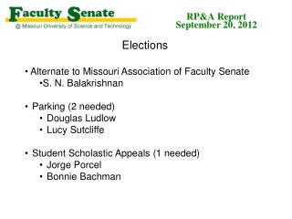 Elections  Alternate to Missouri  Association of Faculty Senate  S. N. Balakrishnan