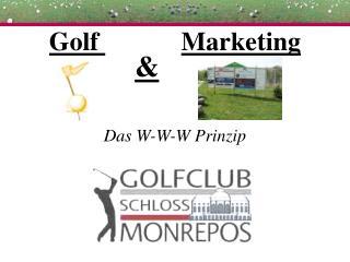 Golf  Marketing Das W-W-W Prinzip