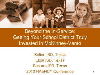Beyond the In-Service: Getting Your School District Truly Invested in McKinney-Vento