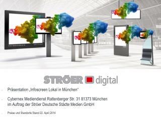 "Präsentation ""Infoscreen Lokal in München"""