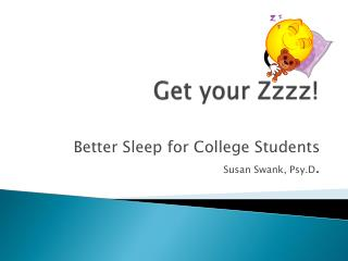 Get your Zzzz!