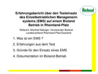 1. Was ist das Einzelbetriebliche Management-System (EMS)?