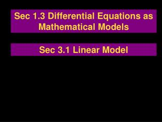 Sec 1.3 Differential Equations as Mathematical Models
