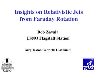 Insights on Relativistic Jets  from Faraday Rotation