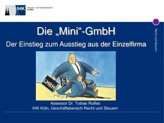 """Die """"Mini""""-GmbH Der Einstieg zum Ausstieg aus der Einzelfirma"""
