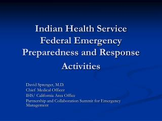Indian Health Service  Federal Emergency Preparedness and Response Activities