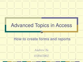 Advanced Topics in Access