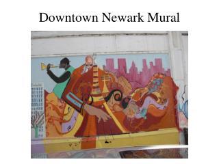 Downtown Newark Mural