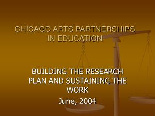CHICAGO ARTS PARTNERSHIPS IN EDUCATION