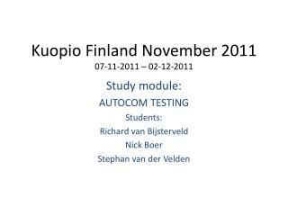 Kuopio  Finland November 2011 07-11-2011 – 02-12-2011