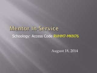 Mentor  In-Service