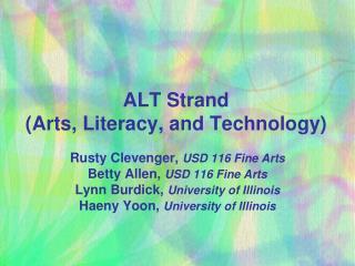 ALT Strand  (Arts, Literacy, and Technology)