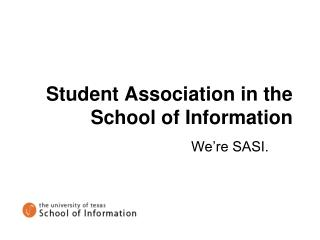 Student Association in the School of Information