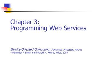 Chapter 3: Programming Web Services