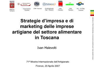 Strategie d�impresa e di marketing delle imprese artigiane del settore alimentare in Toscana