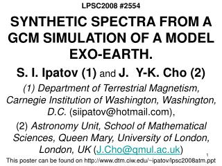 LPSC2008 #2554 SYNTHETIC SPECTRA FROM A GCM SIMULATION OF A MODEL EXO-EARTH.