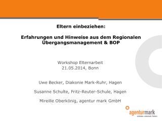 Eltern einbeziehen:  Erfahrungen und Hinweise aus dem Regionalen Übergangsmanagement & BOP