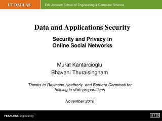 Data and Applications Security Security and Privacy in  Online Social Networks