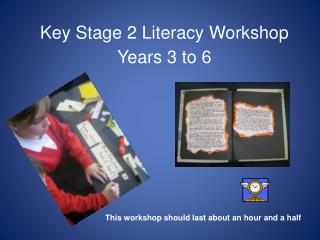 Key Stage 2 Literacy Workshop Years 3 to 6