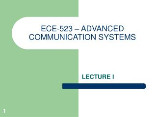 ECE-523 – ADVANCED COMMUNICATION SYSTEMS