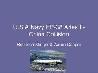 U.S.A Navy EP-38 Aries II-China Collision