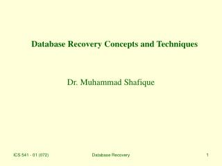 Database Recovery Concepts and Techniques