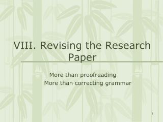 VIII. Revising the Research Paper
