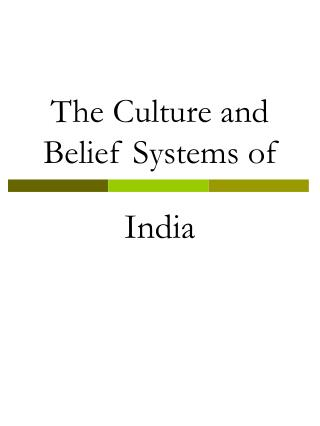 The Culture and Belief Systems of