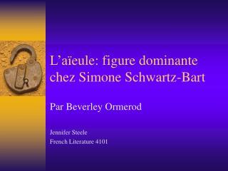 L a eule: figure dominante chez Simone Schwartz-Bart