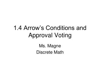 1.4 Arrow's Conditions and Approval Voting