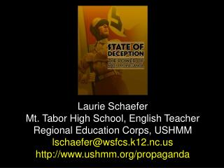 Laurie Schaefer Mt. Tabor High School, English Teacher Regional Education Corps, USHMM