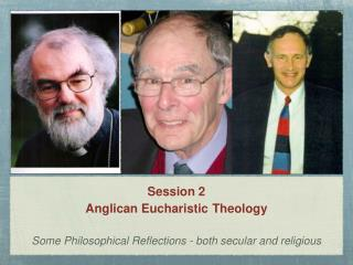 Session 2 Anglican Eucharistic Theology