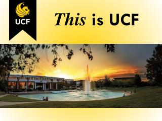 This  is UCF