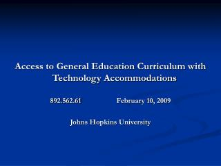 Access to General Education Curriculum with Technology Accommodations