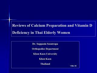 Reviews of Calcium Preparation and Vitamin D Deficiency in Thai Elderly Women
