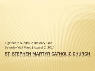 St. Stephen Martyr Catholic Church