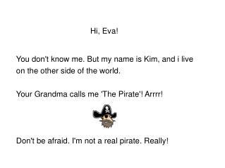 Hi, Eva!