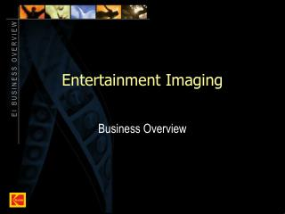 Entertainment Imaging
