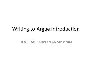 Writing to Argue Introduction