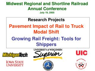Midwest Regional and Shortline Railroad  Annual Conference July 19, 2005
