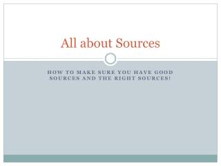 All about Sources