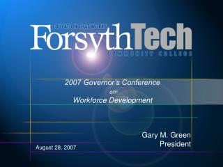 2007 Governor s Conference  on  Workforce Development