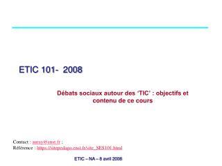 ETIC 101-  2008