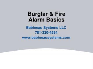 Burglar & Fire Alarm Basics