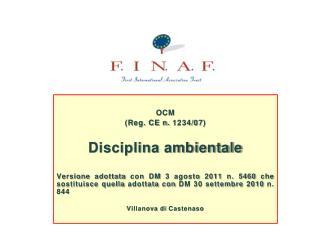 OCM  (Reg. CE n. 1234/07) Disciplina ambientale