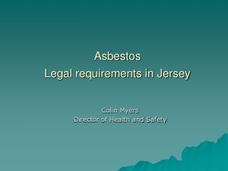 Asbestos Legal requirements in Jersey